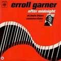 ERROLL GARNER - after midnight