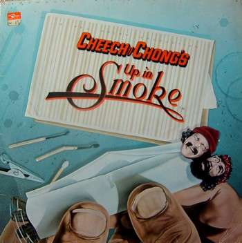 CHEECH AND CHONG'S UP IN SMOKE - cheech and chong's up in smoke