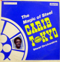 CARIB TOKYO STEEL ORCHESTRA - the magic of steel