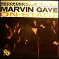 MARVIN GAYE - recorded live on stage