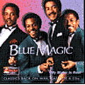 BLUE MAGIC - my magic is real