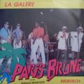 PARIS BRUNE - la galère / mururoa