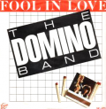DOMINO BAND - fool in love