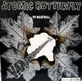 MEATBALL - atomic butterfly