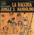 JUNGLE'S MANDOLINO - jungle's men / la racchia