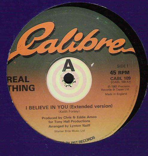 REAL THING - i believe in you / you're my number one