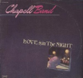 CHAPELL BAND - love is in the night