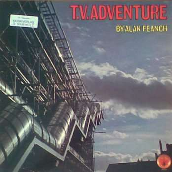 ALAN FEANCH - t.v. adventure
