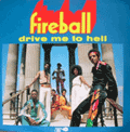 FIREBALL - drive me to hell