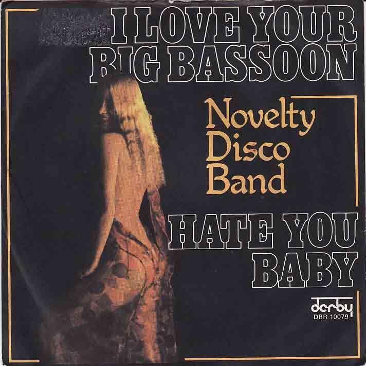 NOVETY DISCO BAND - i love your big bassoon / hate you baby