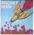 ROCKET MEN - rocket man ( vocal & instrumental )