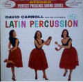 DAVID CARROLL & HIS ORCHERSTRA - latin percussion