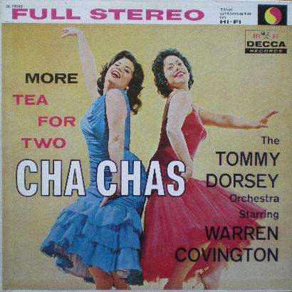 TOMMY DORSEY - more tea for two cha chas