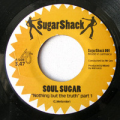 SOUL SUGAR - nothing but the truth part 1 & 2