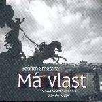 Smetana Bedrich Ma Vlast (Ma Patrie, incl. 'La Moldau')