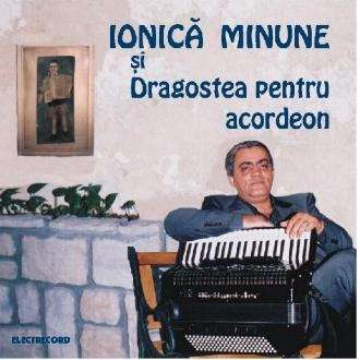 Ionica Minune Accordion Dragostea Pt Acordeon