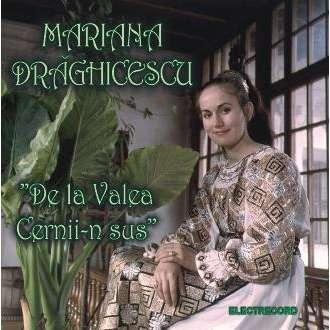 Mariana Draghicescu De la Valea Cernii-n Sus