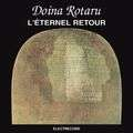 ROM CONTEMPORARY- DOINA ROTARU - l'Eternel Retour - CD