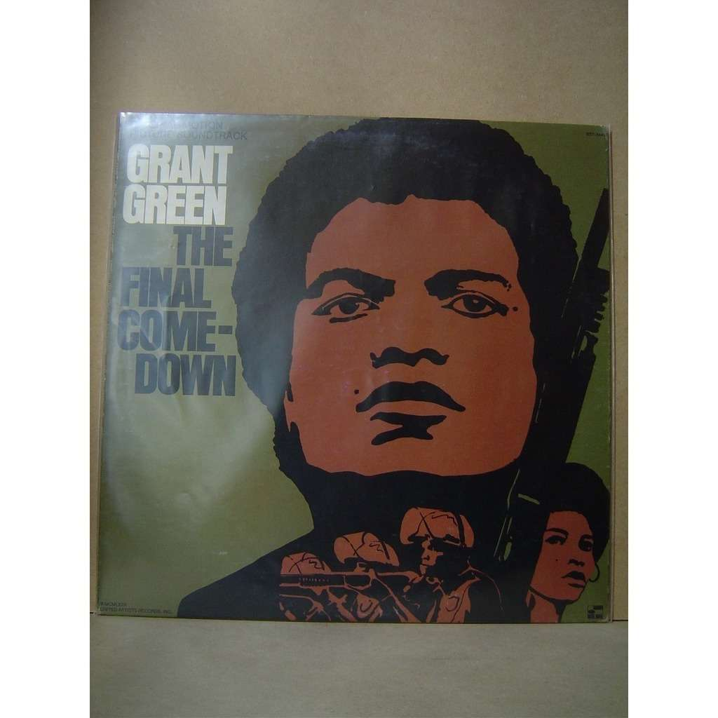 grant green THE FINAL COME-DOWN