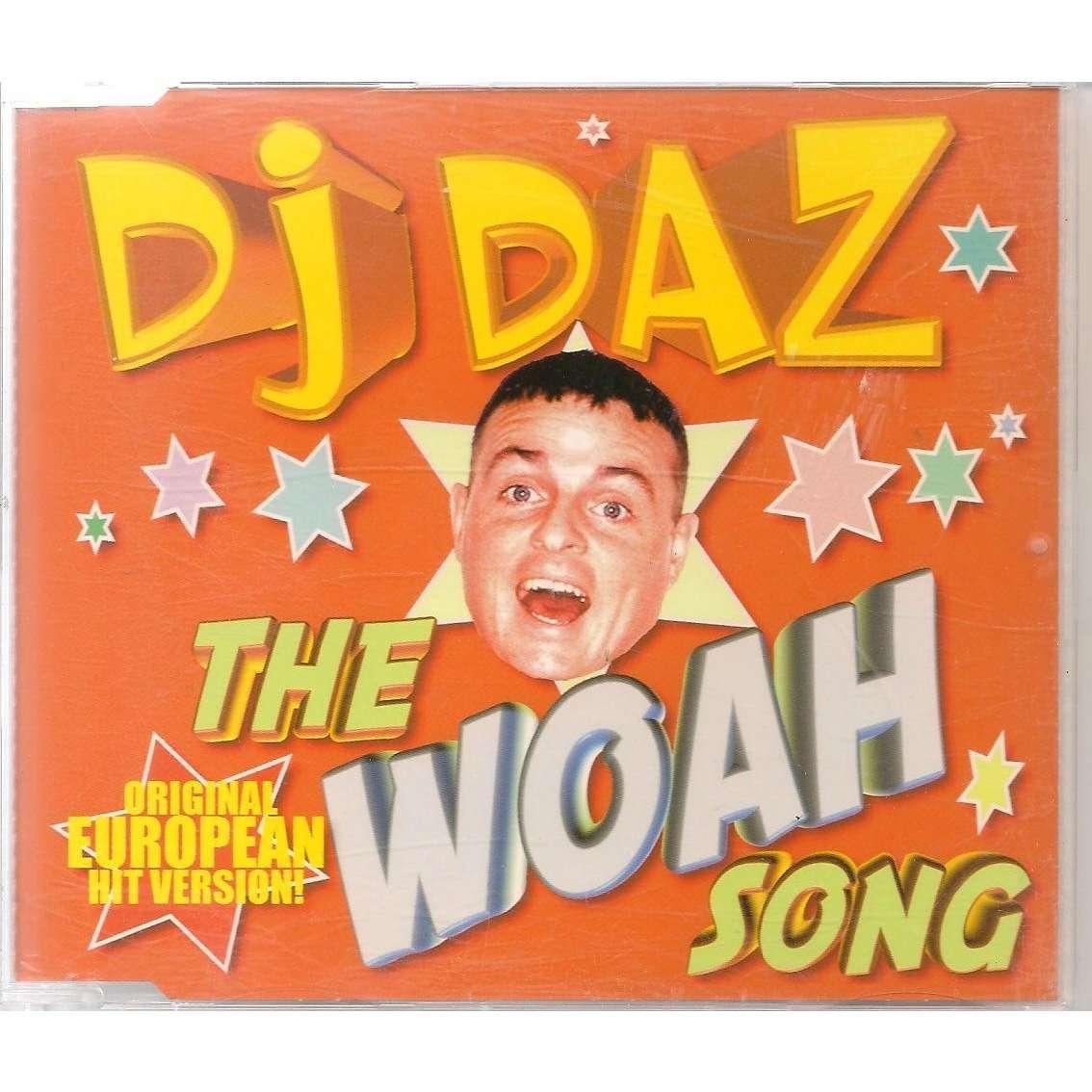 THE WOAH SONG by DJ DAZ, MCD with colaumau