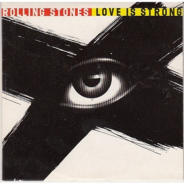 Rolling Stones Love is strong- Album Version / The storm