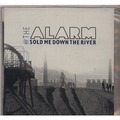 alarm sold me down the river limited edition