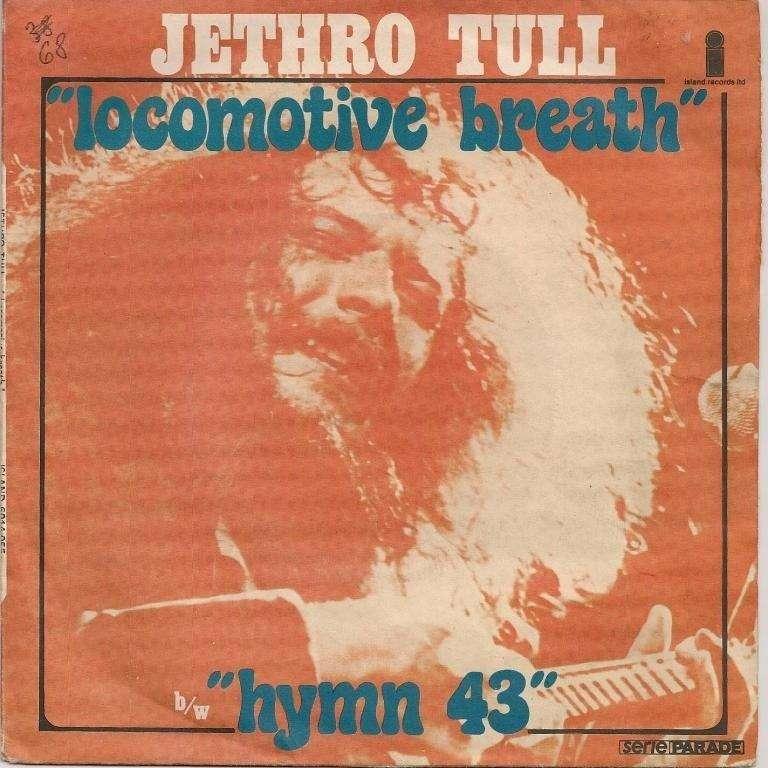 JETHRO TULL locomotive breath / hymn 43