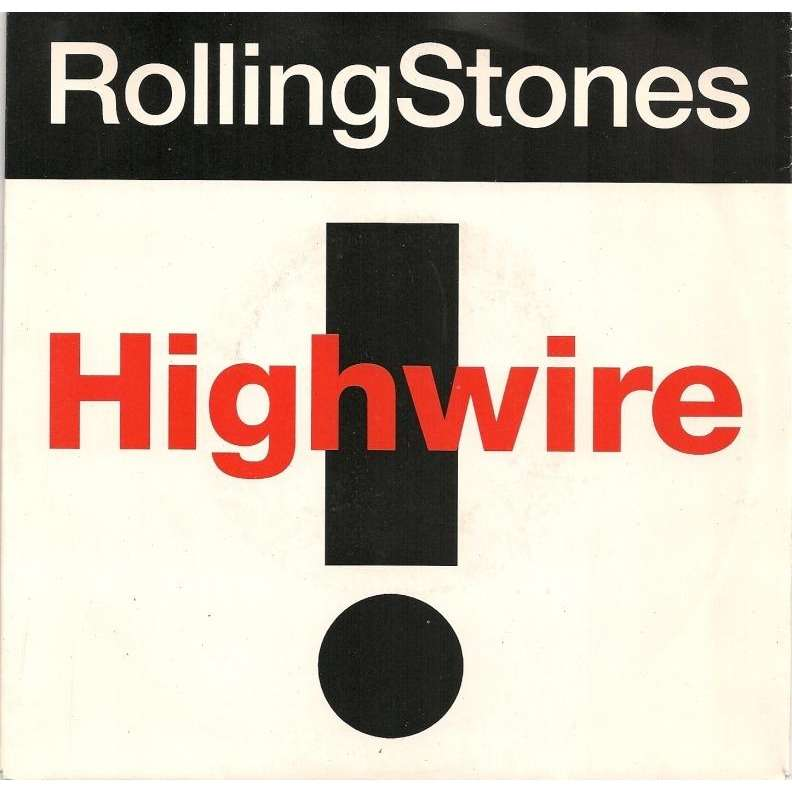 Highwire / 2000 Light Years From Home By Rolling Stones