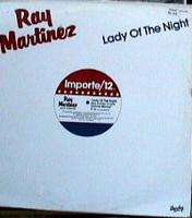 RAY MARTINEZ LADY OF THE NIGHT