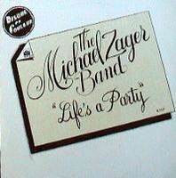 MICHAEL ZAGER BAND LIFE S A PARTY