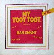 JEAN KNIGHT MY TOOT TOOT