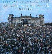 BARCLAY JAMES HARVEST CONCERT FOR THE POEPLE ( BERLIN )