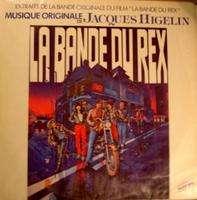 HIGELIN JACQUES LA BANDE DU REX