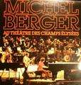 BERGER MICHEL - AU THEATRE DES CHAMPS ELYSEES - 33T x 2