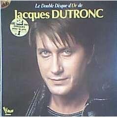 JACQUES DUTRONC LE DOUBLE DISQUE D'OR
