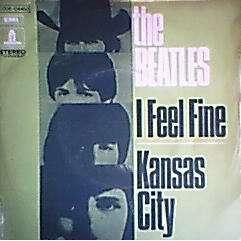 BEATLES I FEEL FINE / KANSAS CITY  ( AVEC LANGUETTE )