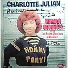 CHARLOTTE JULIAN MAMAN VACANCES  ( dédicacé )