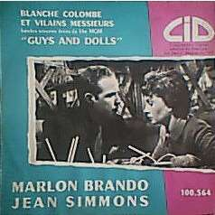 LOESSER / MARLON BRANDO / JEAN SIMMONS Blanche Colombe Et Vilains Messieurs ( Guys And Dolls )