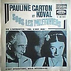 PAULINE CARTON ET KOVAL SOUS LES PALETUVIERS  ( DE L'OPERETTE  TOI C'EST MOI  )