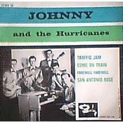 Johnny & The Hurricanes Traffic Jam / Come On Train / Farewell Farewell / San Antonio Rose