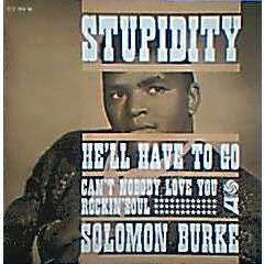 solomon burke STUPIDITY / CAN'T NOBODY LOVE YOU / HE'LL HAVE TO GO / ROCKIN SOUL ( Languette )