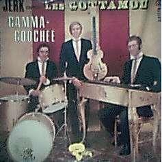 LES GOTTAMOU Gamma Goochee / All About My Girl / Blues Des Gottamou / Gribouille
