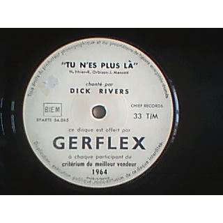 Dick Rivers Tu N'es Plus La ( Publicite Gerflex Hors Commerce)