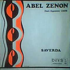 ABEL ZENON  / HIPPOMENE LEAUVA SAVERDA / FO OU NI COTE