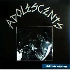adolescents LIVE 1981 AND 1986  ( vinyl blanc / white vinyl)