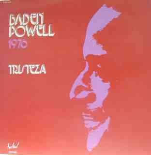 BADEN POWELL 1976 - tristeza