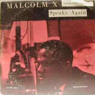 MALCOLM X Malcolm X Speaks again