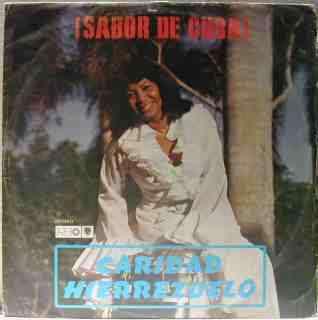 CARIDAD HIERREZUELO Sabor de Cuba !