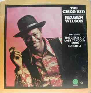 REUBEN WILSON The cisco kid