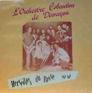 L'orchestre Cobantou de Dewayon Merveilles du passé 1968-1969